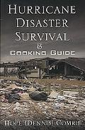 Hurricane Disaster Survival & Cooking Guide