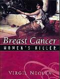 Breast Cancer: Women's Killer