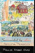 Surrounded by Love: Homespun Memories