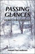 Passing Glances / Stories for Democrats