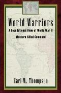 World Warriors, a Foundational View of World War II Western