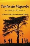 Contes du Mayombe en Afrique Centrale (French Edition)