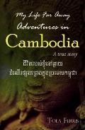 My Life Far Away: Adventures in Cambodia