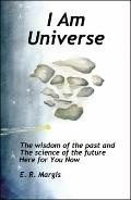 I Am Universe
