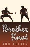 Brother Knot