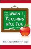 When Teaching Was Fun