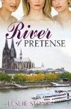 River of Pretense