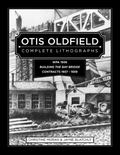 Otis Oldfield : Complete Lithographs