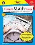 Timed Math Tests, Addition and Subtraction, Grades 2 - 5: Helping Students Achieve Their Per...