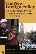 New Foreign Policy U. S. and Comparative Foreign Policy in the 21st Century