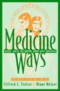 Medicine Ways Disease, Health, and Survival Among Native Americans