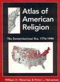 Atlas of American Religion The Denominational Era, 1776-1990