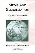 Media and Globalization Why the State Matters