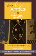From Africa to Zen An Invitation to World Philosophy
