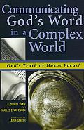 Communicating God's Word in a Complex World God's Truth or Hocus Pocus