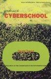 Welcome to Cyberschool: Education at the Crossroads in the Information Age (Culture and Poli...
