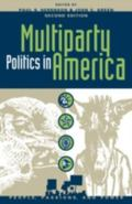 Muliparty Politics in America Prospects and Performance