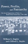 Power, Profit, and Patriarchy The Social Organization of Work at a British Metal Trades Firm...