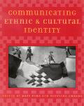 Communicating Ethnic and Cultural Identity