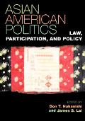 Asian American Politics Law, Participation, and Policy