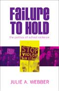 Failure to Hold The Politics of School Violence