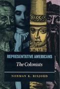 Representative Americans The Colonists