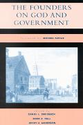 Founders On God And Government