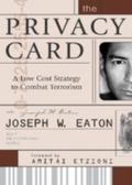 Privacy Card A Low Cost Strategy to Combat Terrorism
