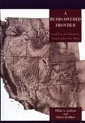 Rediscovered Frontier Land Use And Resource Issues in the New West