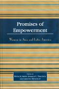 Promises of Empowerment Women in Asia and Latin America