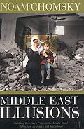 Middle East Illusions Including Peace in the Middle East? Reflections on Justice and Nationhood