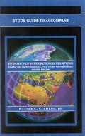 Dynamics of International Relations Conflict and Mutual Gain in an Era of Global Interdepend...