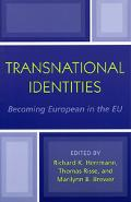 Transnational Identities Becoming European in the EU