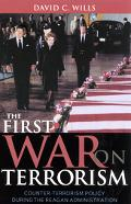 First War on Terrorism Counter-Terrorism Policy During the Reagan Administration