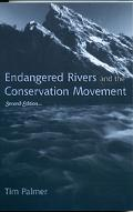 Endangered Rivers and the Conservation Movement The Case for River Conservation