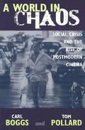 World in Chaos Social Crisis and the Rise of Postmodern Cinema