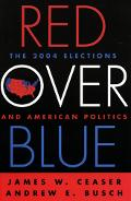 Red over Blue The Elections And American Politics