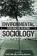 Environmental Sociology From Analysis to Action