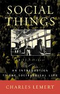 Social Things An Introduction to the Sociological Life