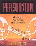 Persuasion Messages, Receivers, And Contexts