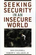Seeking Security in an Insecure World