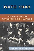 NATO 1948 The Birth of the Atlantic Alliance