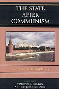 State After Communism Governance in the New Russia