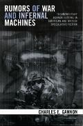 Rumors of War And Infernal Machines Technomilitary Agenda-setting in American And British Sp...