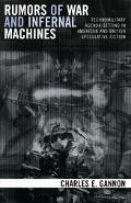 Rumors of War And Infernal Machines Technomilitary Agenda-setting in American And English Sp...