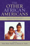 Other African Americans Contemporary African and Caribbean Immigrants in the United States