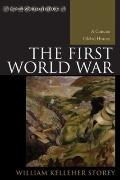 The First World War: A Concise Global History (Exploring World History)