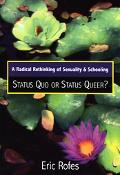Radical Rethinking Of Sexuality And Schooling Status Quo Or Status Queer?