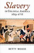 Slavery in Colonial America, 1619-1776 (African American History Series)