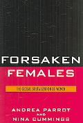 Forsaken Females The Global Brutalization of Women
